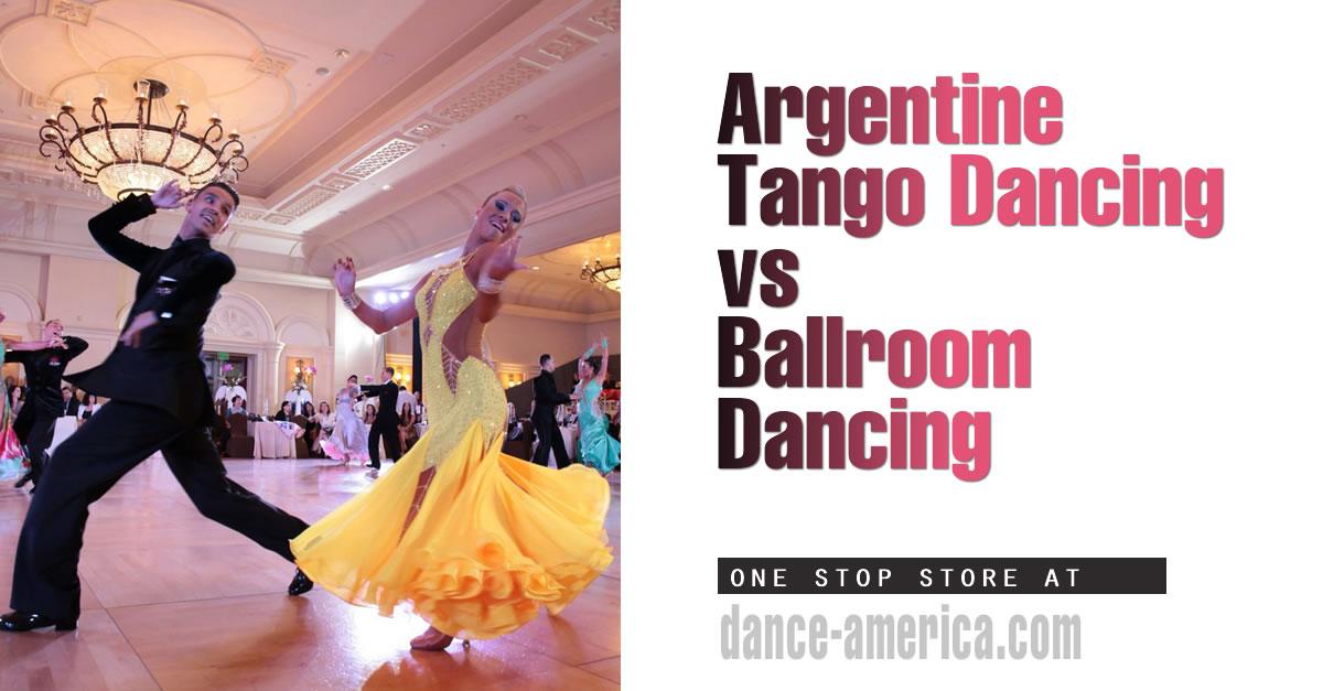Tango Dancing Versus Ballroom Dancing